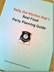 Real Food Party Planning Guide