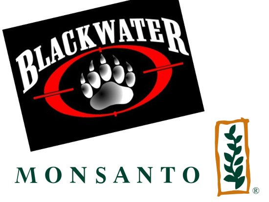 Blackwater and Monsanto