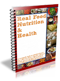 Real Food Nutrition & Health Book