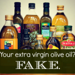 Your Extra Virgin Olive Oil is Fake