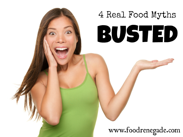 real food myths busted