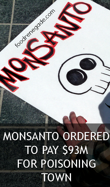 Monsanto Ordered to Pay $93 Million for Poisoning Town