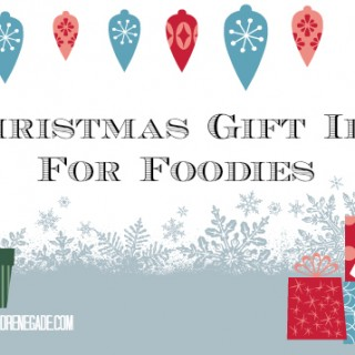 4 Christmas Gift Ideas for Foodies