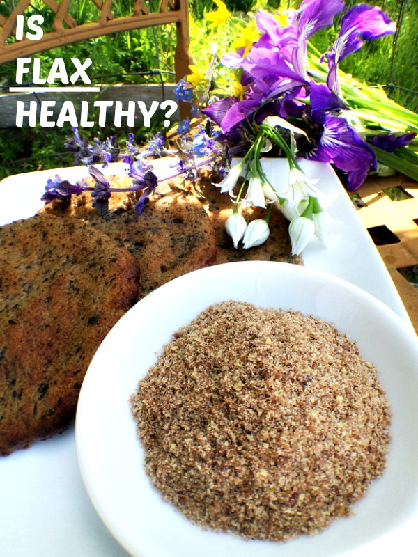 Is Flax Healthy?