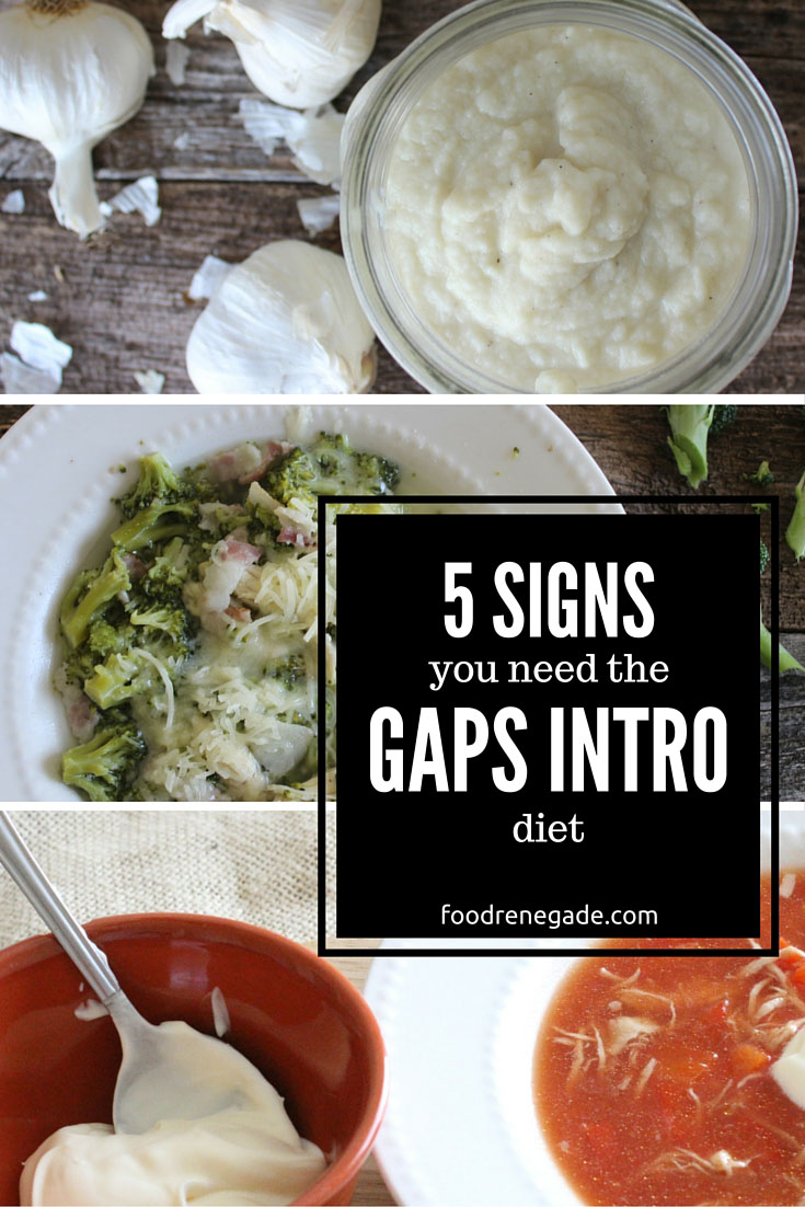 5 Signs You Need The Gaps Intro Diet | Food Renegade